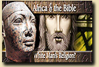Africa and The Bible: White Man's Religion?