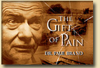 The Gift of Pain: Drs. Paul & Margaret Brand