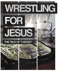 Wrestling for Jesus